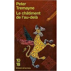 Le châtiment de l'au-delà - Peter Tremayne