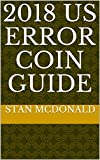 2018 US Error Coin Guide