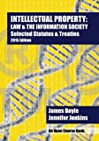 Intellectual Property: Law & The Information Society Selected Statutes & Treaties: 2015 Edition