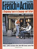 French in Action: A Beginning Course in Language and Culture  The Capretz Method (0300058217) by Capretz, Pierre J.