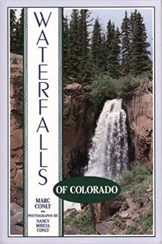 The Waterfalls of Colorado (The Pruett Series)