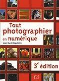echange, troc Jean-Marie Sepulchre - Tout photographier en numérique