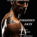 Forbidden Days: The First, Book 1 (       UNABRIDGED) by C. L. Quinn Narrated by Lauren Sweet