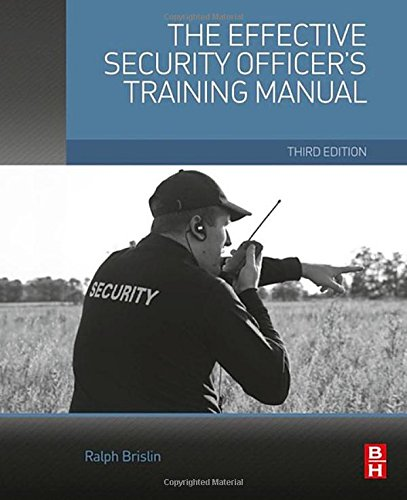 The effective security officer 39 s training manual third edition hardware home fencing fences - Security officer training online ...