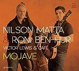 echange, troc Nilson Matta, Roni Ben-Hur - Mojave: Jazz Therapy Series 3