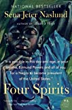 Four Spirits: A Novel (P.S.)
