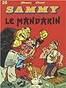 Sammy, tome 25 : Le mandarin par Cauvin