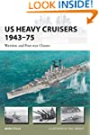 US Heavy Cruisers 1943-75 - Wartime a...