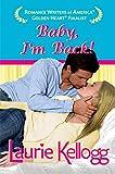Baby, Im Back! (Return to Redemption Book 2)
