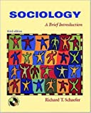 Sociology: A Brief Introduction (0072480017) by Richard T. Schaefer