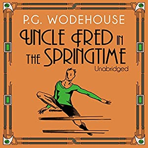 Uncle Fred in the Springtime Audiobook