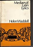 Mediaeval Latin Lyrics (0094536503) by Waddell, Helen