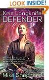 Kris Longknife: Defender
