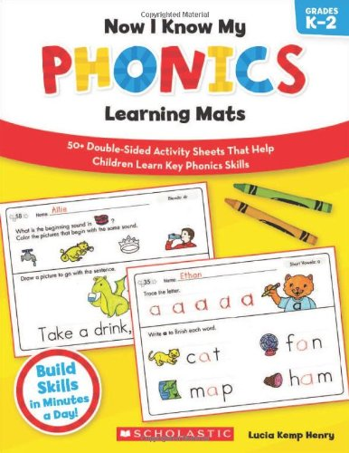 Now I Know My Phonics Learning Mats: 50+ Double-Sided Activity Sheets That Help Children Learn And Master Key Phonics Skills