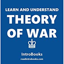 Learn and Understand Theory of War Audiobook by  IntroBooks Narrated by Andrea Giordani
