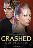 img - for Crashed (Skinned, Book 2) book / textbook / text book