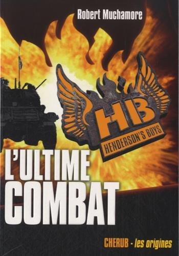 Henderson's boys n° 7 L'Ultime combat