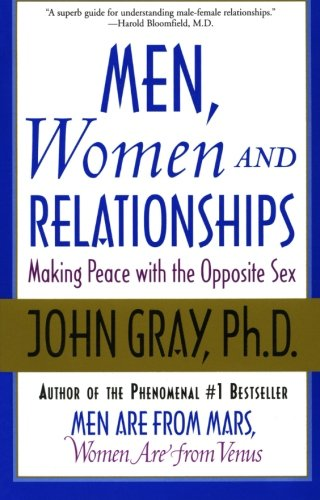 Men, Women and Relationships: Making Peace with the Opposite Sex PDF