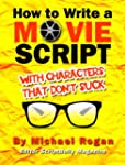 How to Write a Movie Script With Char...