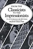 From the classicists to the impressionists :  artand architecture inthe 19th century /