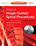 Atlas of Image-Guided Spinal Procedures: Expert Consult - Online and Print, 1e