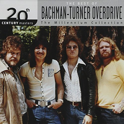 The Best of Bachman-Turner Overdrive: 20th Century Masters - The Millennium Collection cover