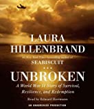 [UNBROKEN]Unbroken By Hillenbrand, Laura(Author)Compact disc(Unbroken: A World War II Story of Survival, Resilience, and Redemption) on 15 Nov-2010