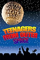Mystery Science Theater 3000: Teenagers from Outer Space