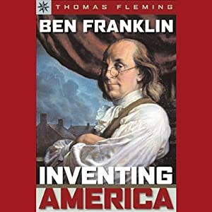 Sterling Point Books: Ben Franklin: Inventing America | [Thomas Fleming]