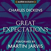 Great Expectations Audiobook by Charles Dickens Narrated by Martin Jarvis