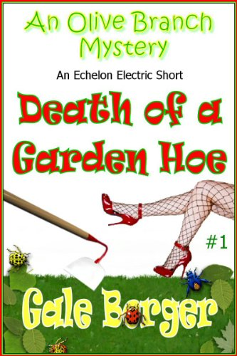 Death of a Garden Hoe (An Olive Branch Mystery)