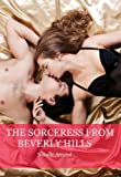 The Sorceress from Beverly Hills (The Greatest Love Stories)