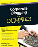 Corporate Blogging For Dummies (For Dummies (Computers))