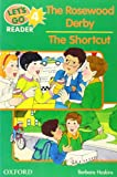 The Rosewood Derby: The Shortcut (Let's Go Reader) (0194364763) by Hoskins, Barbara