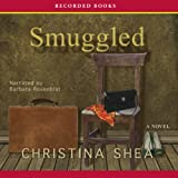 img - for Smuggled: A Novel book / textbook / text book