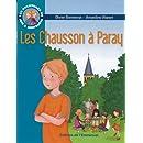 Les Aventures de Jojo et Gaufrette, Tome 3 Les Chausson à Paray