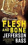 Flesh and Bone: A Body Farm Thriller: A Body Farm Novel