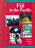Fiji in the Pacific: A History and Geography of Fiji