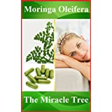 Moringa Capsules, Moringa Tea, Moringa Powder - The best super-food with more antioxidants than Acai Berry ~ Frank Moringa
