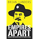 Empires Apart: America and Russia from the Vikings to Iraqby Brian Landers