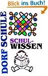Dorfschule Schulwissen