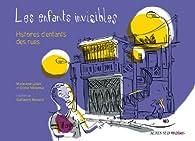 Les enfants invisibles : Histoires d\'enfants des rues par Olivier Villepreux