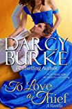 To Love a Thief (Secrets & Scandals Book 4)