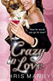 Chrissie Manby Crazy in Love