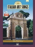 Gateway to Italian Art Songs: An Anthology of Italian Song and Interpretation for Low Voice (Book & 2 Accompaniment CDs)
