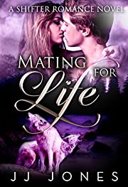 Mating For Life: A Paranormal Shifter Romance