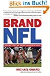 Brand NFL: Making and Selling America...