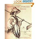 Mestieri Del Passato di Trieste e dintorni (Italian Edition)