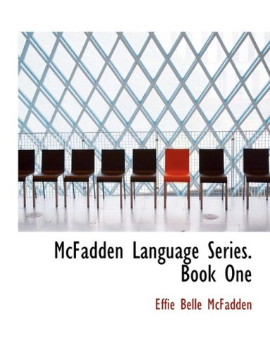 McFadden Language Series. Book One (Large Print Edition)