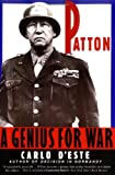 Patton: A Genius for War (0060927623) by D'Este, Carlo